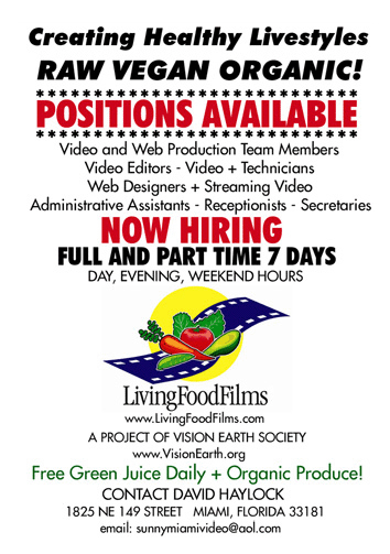 Positions Available at Vision Earth and Living Food Films