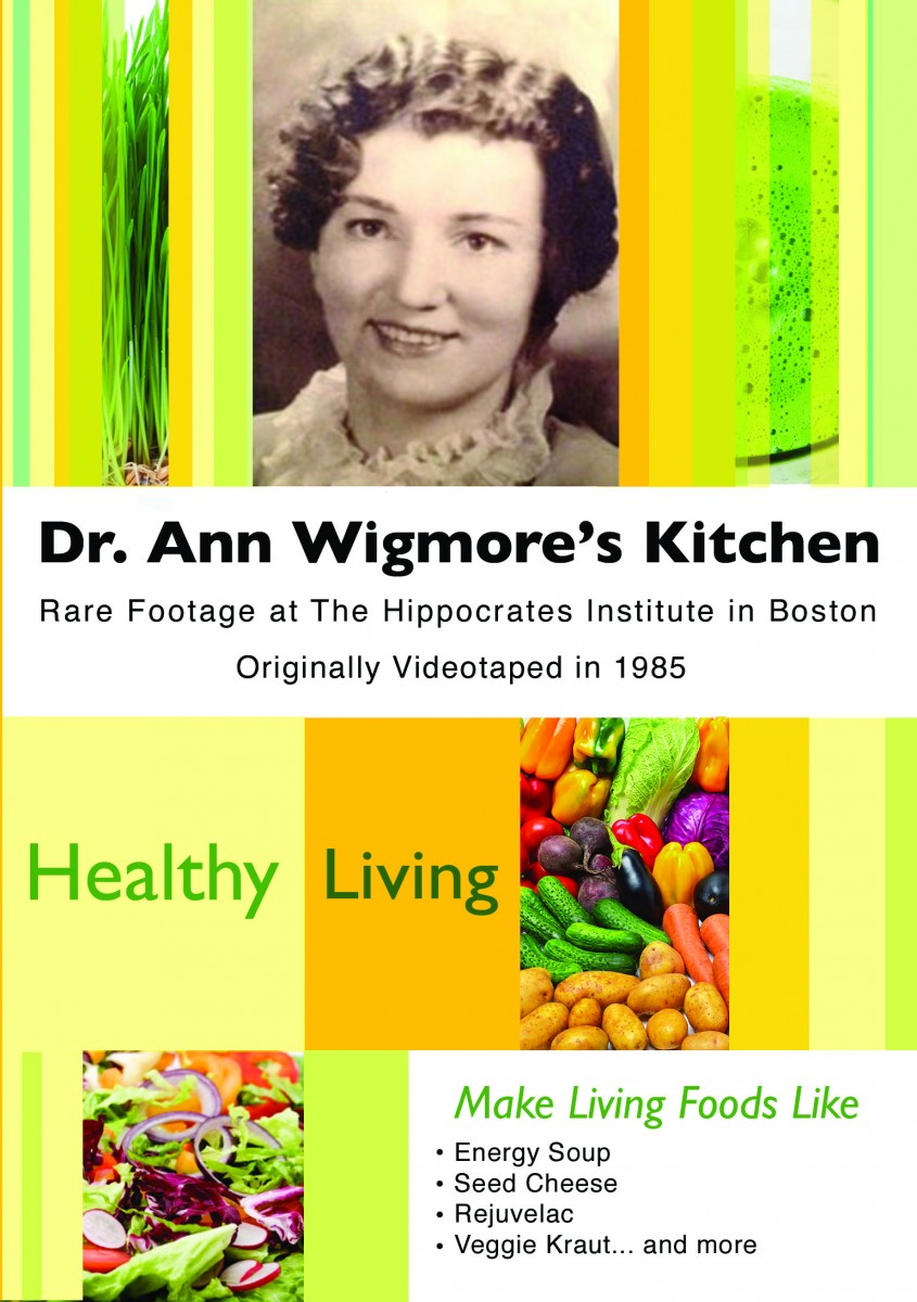 Dr. Ann Wigmore's Kitchen
