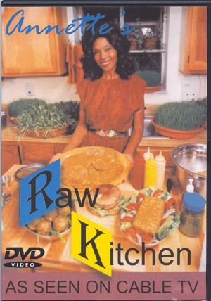 Annette Larkins' Raw Kitchen DVD